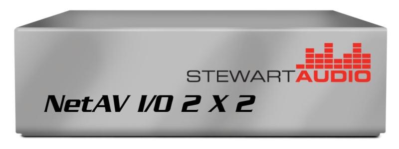 Stewart Audio - NetAV I/O 2x2