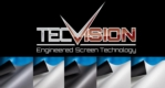 TecVision - Engineered Screen Technology