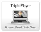 TriplePlayer: Browser Based Media Player