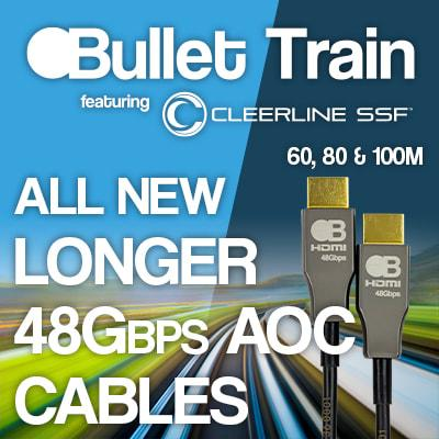 BULLET TRAIN INTRODUCES EVEN LONGER HDMI CABLE LENGTHS
