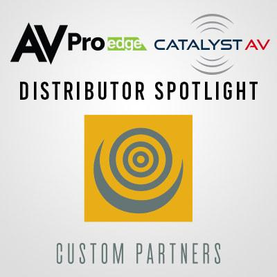 CATALYST DISTRIBUTOR SPOTLIGHT: CUSTOM PARTNERS