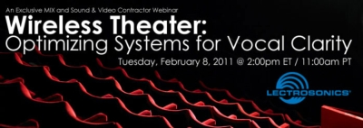 LECTROSONICS TO CO-SPONSOR WIRELESS THEATER PRESENTATION