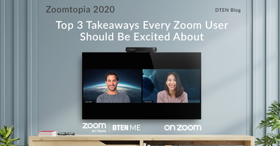 Zoomtopia 2020: Top 3 Takeaways Every Zoom User Should Be Excited About