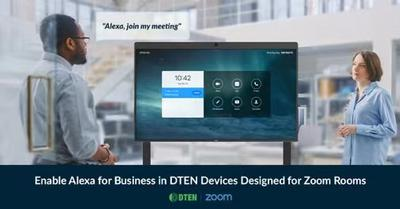 Go Hands Free With Zoom Rooms and Alexa for Business on DTEN Devices