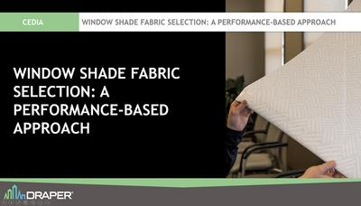 Draper® Offers Shade CE Course for CEDIA Credit