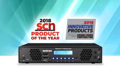 Matrox Maevex 6120 Earns Double Honors with Product of the Year and Innovative Product Award Recognitions