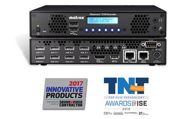 Matrox Maevex 6150 Quad 4K Enterprise Encoder Earns Early ISE Accolades