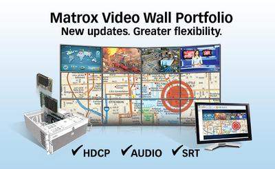 Matrox Announces Major Updates to World-Class Video Wall Portfolio by Adding HDCP, Audio, and Multiple Streaming Protocol Support