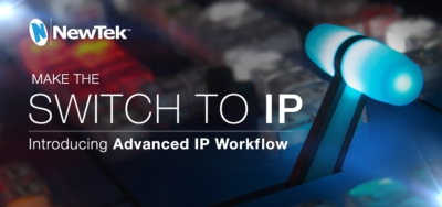 NewTek Advanced IP Redefines Live Production Workflow