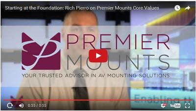 Starting at the Foundation: Rich Pierro on Premier Mounts Core Values