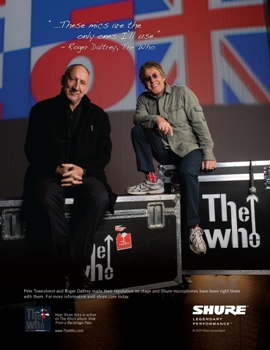 "LEGENDARY ROCKERS DALTREY, TOWNSEND REVEAL THE ""REASON WHY"" THEY USE SHURE MICROPHONES"