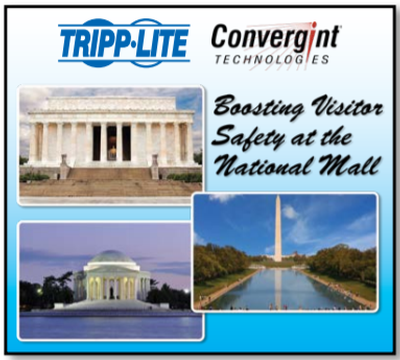 Tripp Lite Joins Convergint Technologies in $3.3+ Million Dollar Donation to Boost Visitor Safety at the National Mall in Washington, DC