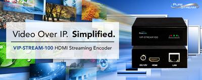 PureLink Adds HD Streaming Video Distribution to its AV over IP Solutions