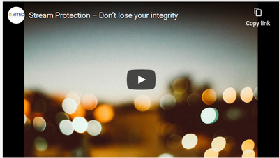 Stream Protection – Don't Lose Your Integrity.