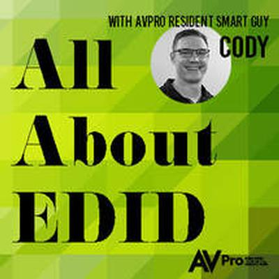 ALL ABOUT EDID WITH AVPRO