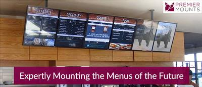 Premier Mounts - Digital Display and QSR: A Winning Combo