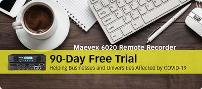 Matrox Announces Complimentary 90-Day Trial of Maevex 6020 Remote Recorder to Support Distance Working and Learning Initiatives