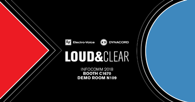 LOUD&CLEAR at InfoComm 2018!