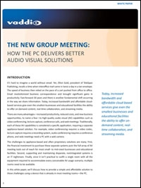 "Vaddio White Paper Looks at The New Group Meeting: ""How the PC Delivers Better Audiovisual Solutions"""
