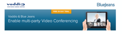 Vaddio and Blue Jeans Network Make Multi-party Video Conferencing Easy and Affordable