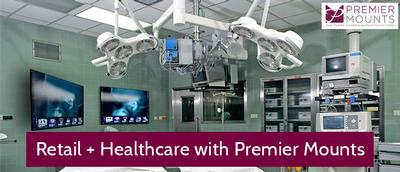 Digital Signage in Healthcare: Premier Mounts supports Emerging Markets